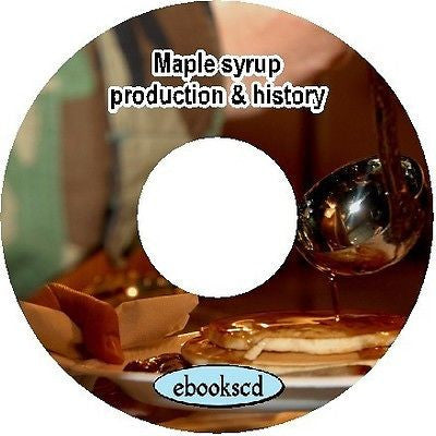 Maple syrup maple sirup maple sugar making production 10 books on CD