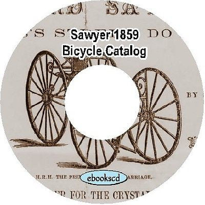 Sawyer 1859 vintage bicycle catalog on CD