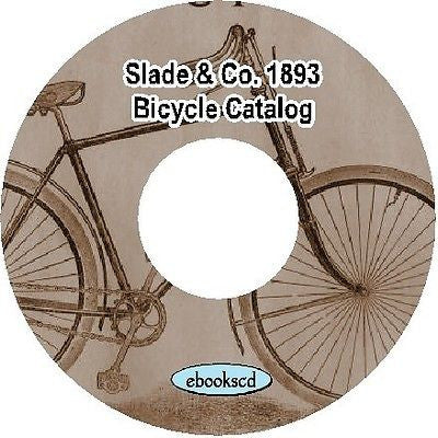 Slade and Co 1893 vintage bicycle catalog on CD