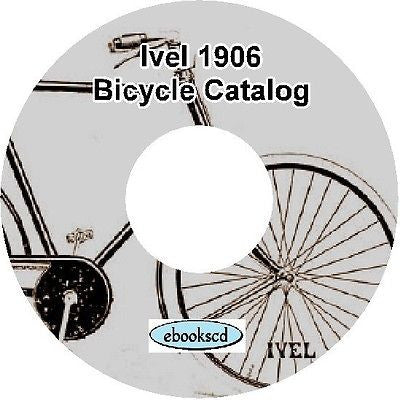 IVEL 1906 vintage bicycle, tricycle & motorcycle motor cycle catalog on CD