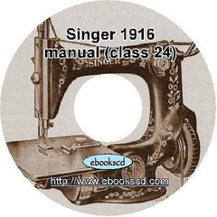 1916 Singer sewing machines of class 24 instruction guide manual book on CD