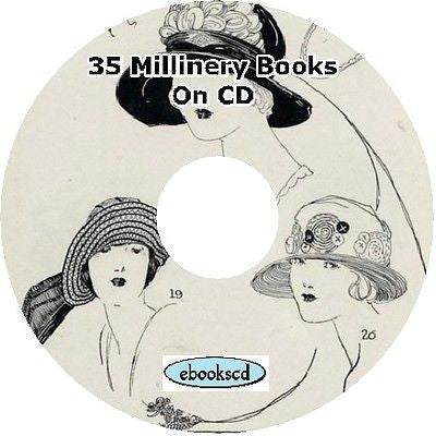 Millinery hat making make hats books 36 ebooks on CD