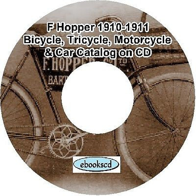 F HOPPER 1910-1911 bicycle, tricycle, Torpedo motorcycle & car catalog CD