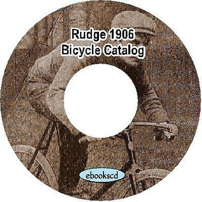 Rudge Whitworth 1906 vintage bicycle catalog on CD