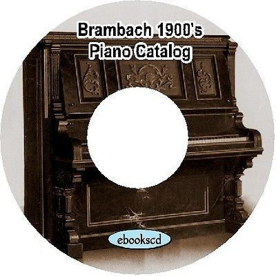 BRAMBACH 1900's vintage piano catalog on CD