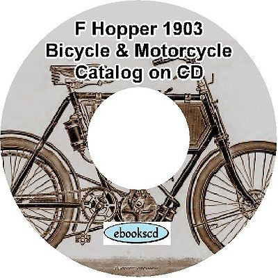 F HOPPER 1903 bicycle & supplies/parts,Torpedo motorcycle motor cycle catalog CD