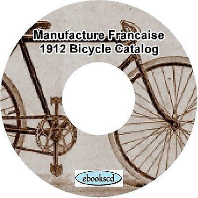 MANUFACTURE FRANCAISE 1912 vintage bicycle & parts catalog on CD (French)