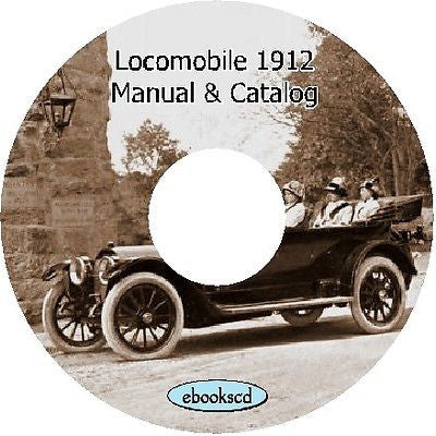 LOCOMOBILE 1912 vintage motor car automobile catalog & manual on CD ~ 221 pages