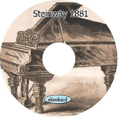 Steinway & Sons 1881 vintage piano fortes catalog on CD