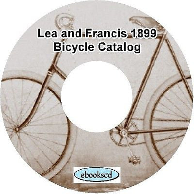 LEA FRANCIS CYCLES 1899 vintage bicycle catalog on CD