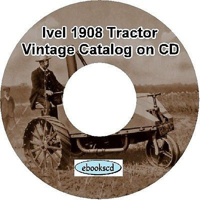 IVEL 1908 vintage tractor catalog on CD
