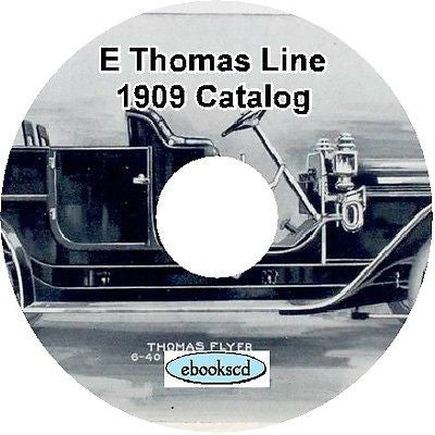 E.R THOMAS CO : THOMAS LINE 1909 vintage car catalog CD