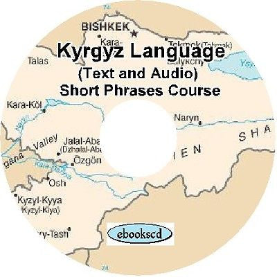 KYRGYZ language Short Phrases Course Audio & Text on DVD