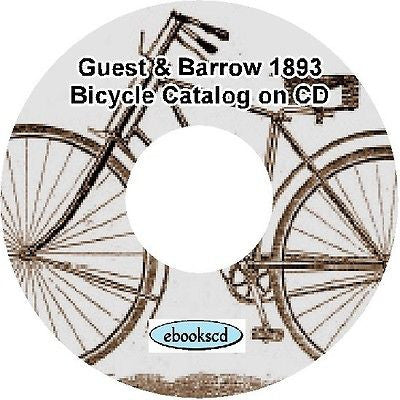 GUEST AND BARROW 1893 vintage bicycle catalog on CD