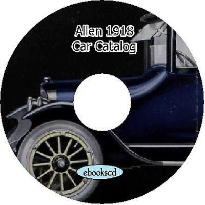 ALLEN MOTOR CARS circa 1918 vintage car automobile vehicle catalog on CD