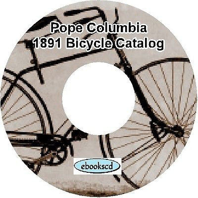 POPE COLUMBIA 1891 vintage bicycle, tricycle and parts/accessories catalog on CD