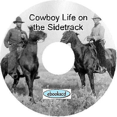 Cowboy Life On The Sidetrack by Frank Benton