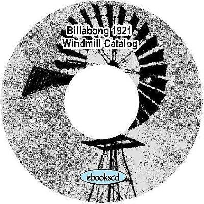 Vintage 1921 Billabong Windmill wind mill catalog on CD ~ 35 pages