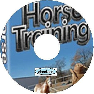 Horse Training beginners guide plus 24 Horse Care and Training Books on CD disk