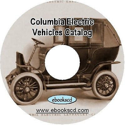 COLUMBIA ELECTRIC CARRIAGES VEHICLES circa 1906 automobile motor car catalog CD