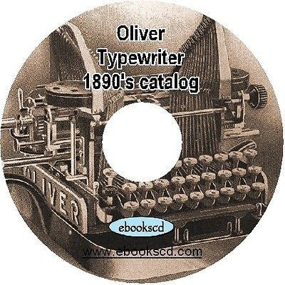 OLIVER TYPEWRITER vintage type writer circa 1890s catalog book on CD ~ 12 pages