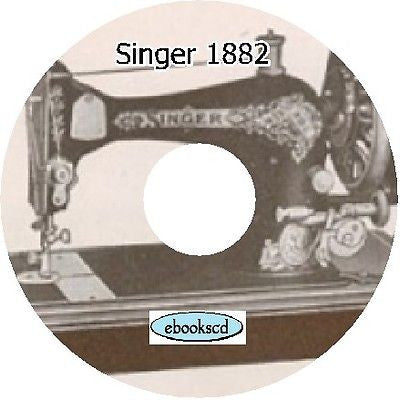 SINGER sewing machine 1882 Parts,Attachments Book CD