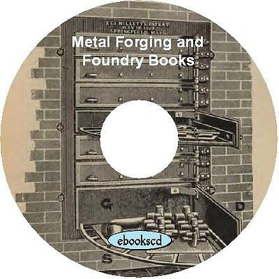 Metal form, metal forge, metal work, metallurgy, alloys, foundry 147 books DVD