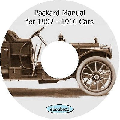 PACKARD vintage motor car auto automobile manual for 1907 - 1910 cars on CD