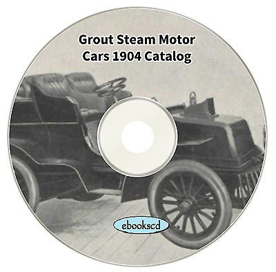 GROUT STEAM MOTOR CAR circa 1904 vintage motor car vehicle automobile catalog CD