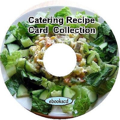 Catering Banquets Party Crowd cooking for 100 people & more over 1700 recipes