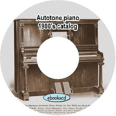 Autotone piano 1900's Autotone piano vintage catalog on CD