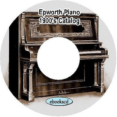 Williams Epworth 1900's vintage piano catalog on CD