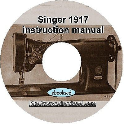 1917 Singer sewing machines No. 112 w115  instruction guide manual book on CD