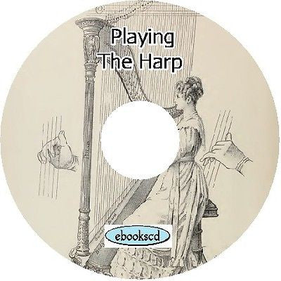 How to play the Harp - 6 vintage books on CD