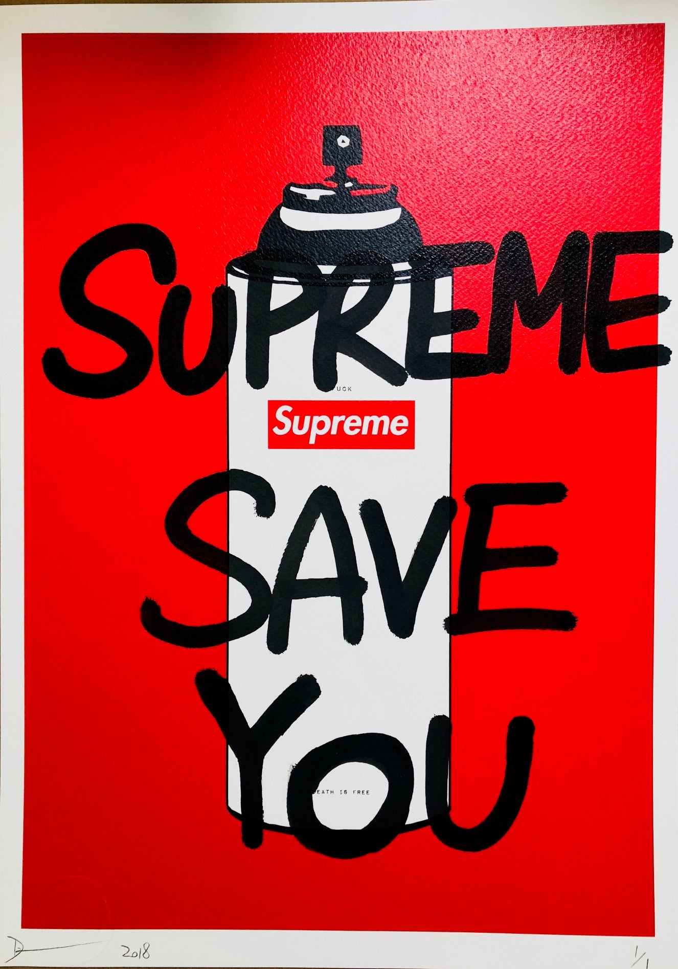 Supreme SAVE YOU 45x32cm (Edition of 1)