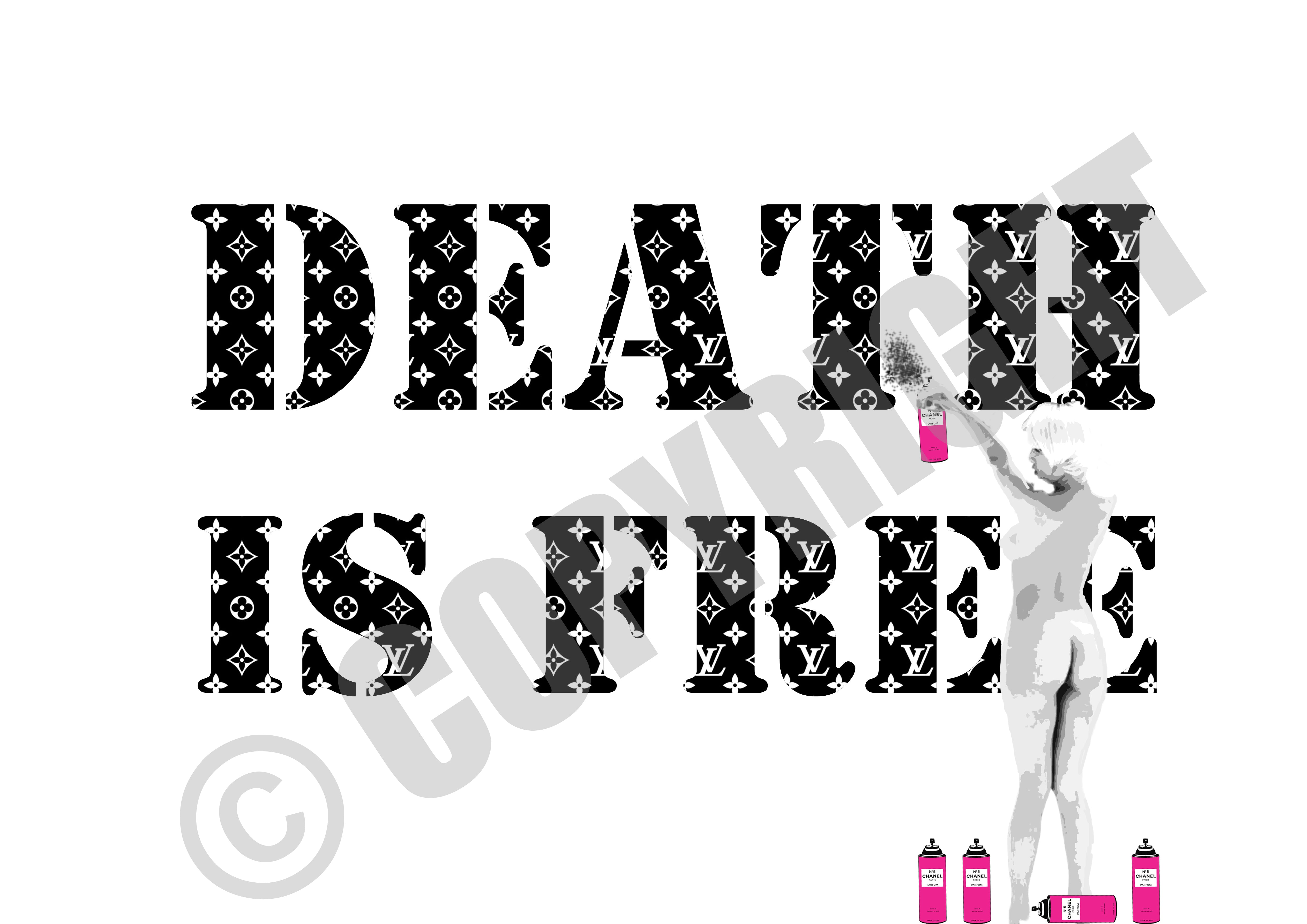 DEATH IS FREE Girl (A4)