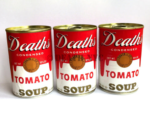 DEATH Tomato Soup Can (Edition of 10)