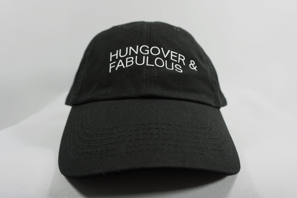 HUNGOVER AND FABULOUS DAD HAT
