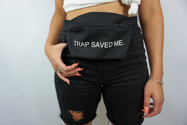 TRAP SAVED ME FANNY PACK
