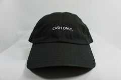 CASH ONLY DAD HAT