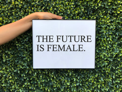FUTURE IS FEMALE WALL ART