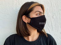 If my Mouth Don't Say it Face Mask | Sustainable and Reusable