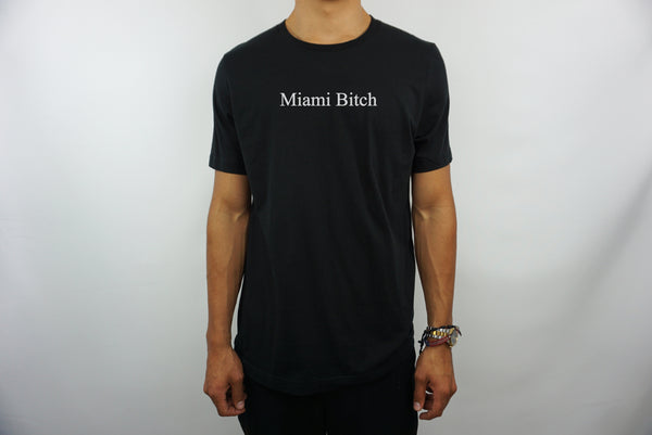 MIAMI BITCH T-SHIRT
