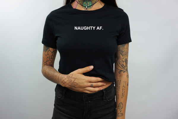 NAUGHTY AF CROP TOP