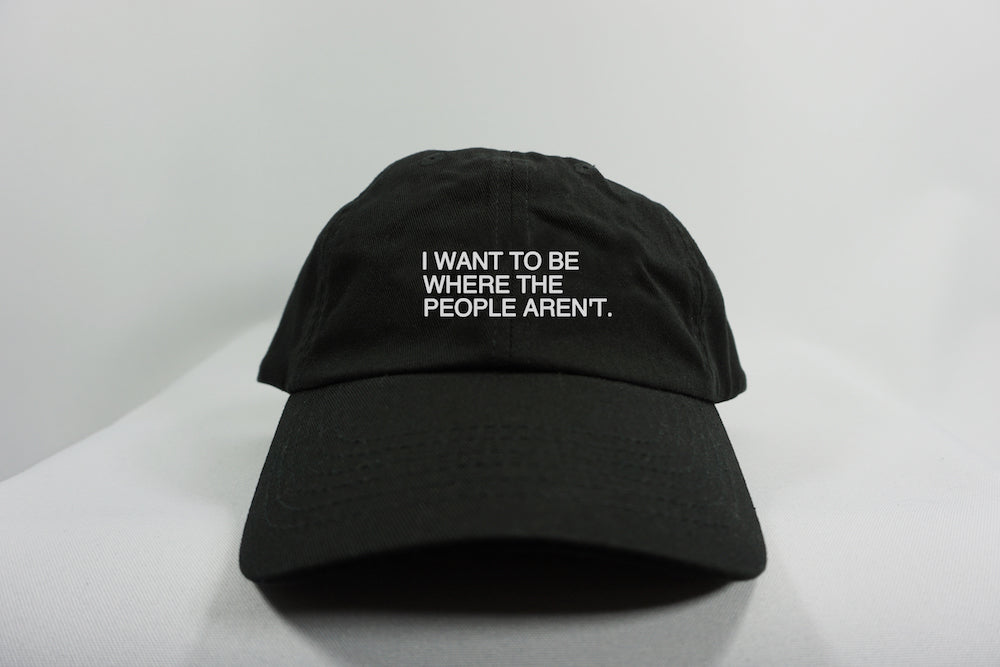 WHERE THE PEOPLE AREN'T DAD HAT