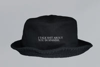 I TALK SHIT SPANISH BUCKET HAT