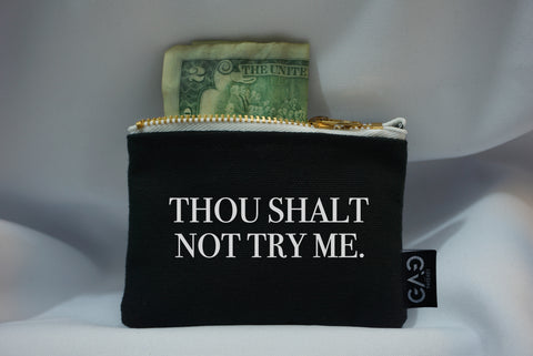 Thou Shalt Not Wallet