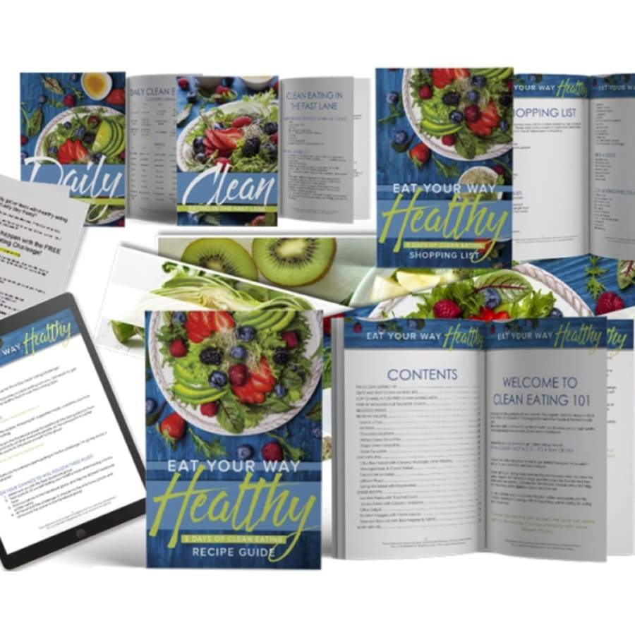 Five Days Clean Eating Course: Easy, Delicious, Healthy, With Fast Results