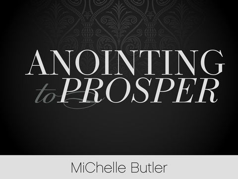 Anointing to Prosper