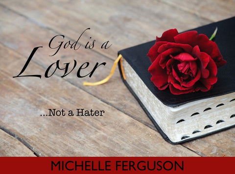 God is a Lover, Not a Hater